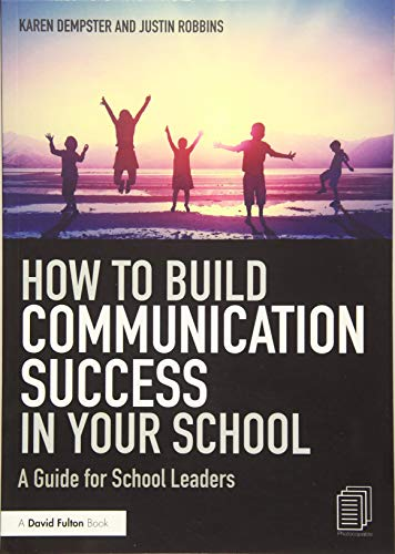 9781138240872: How to Build Communication Success in Your School
