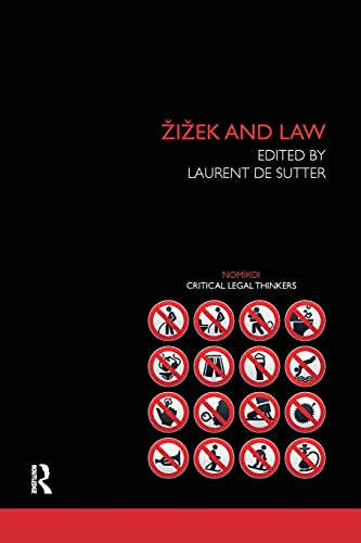 9781138241565: Zizek and Law (Nomikoi Critical Legal Thinkers)
