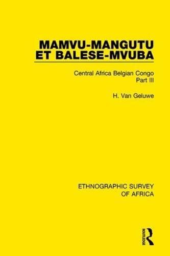 Mamvu-Mangutu et Balese-Mvuba: Central Africa Belgian Congo: VAN GELUWE, H.