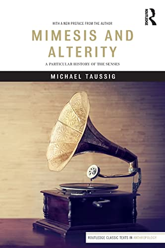 9781138242982: Mimesis and Alterity: A Particular History of the Senses