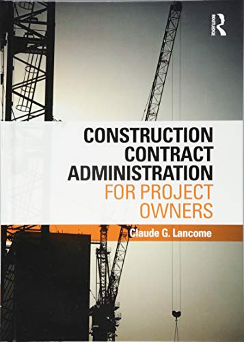 9781138244252: Construction Contract Administration for Project Owners