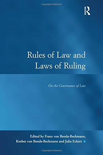 9781138246201: Rules of Law and Laws of Ruling: On the Governance of Law (Law, Justice and Power)