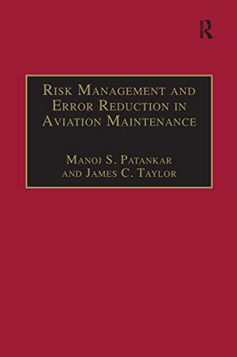 9781138246348: Risk Management and Error Reduction in Aviation Maintenance