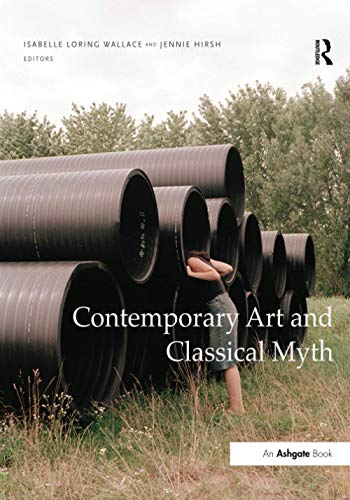 9781138246492: Contemporary Art and Classical Myth