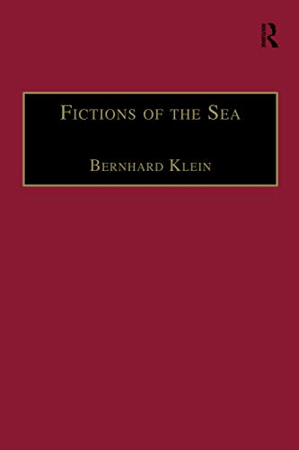 9781138246652: Fictions of the Sea: Critical Perspectives on the Ocean in British Literature and Culture