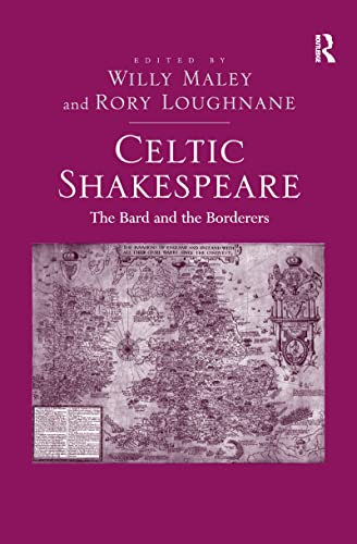 9781138246782: Celtic Shakespeare: The Bard and the Borderers