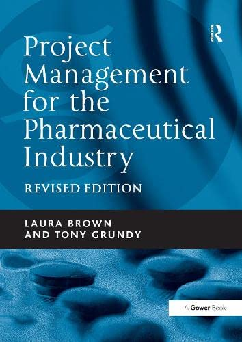 9781138247420: Project Management for the Pharmaceutical Industry