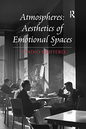 9781138247710: Atmospheres: Aesthetics of Emotional Spaces