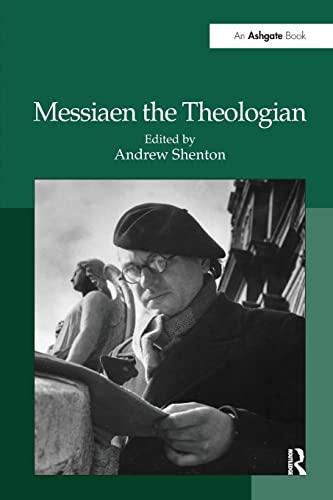 9781138248014: Messiaen the Theologian