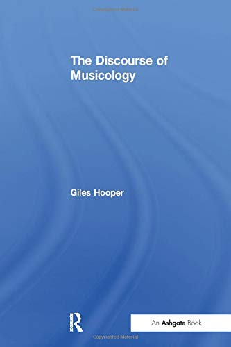 9781138248205: The Discourse of Musicology