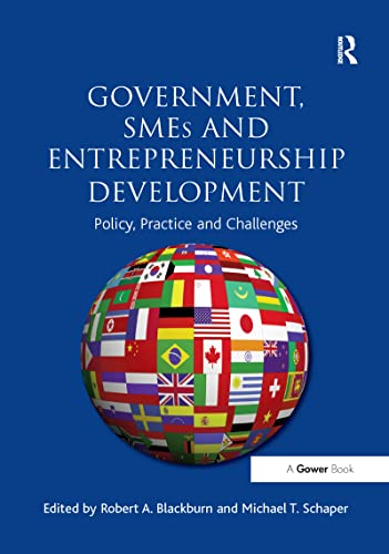 9781138248250: Government, SMEs and Entrepreneurship Development: Policy, Practice and Challenges