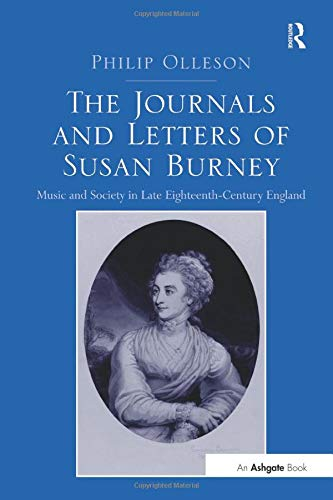 9781138248694: The Journals and Letters of Susan Burney: Music and Society in Late Eighteenth-Century England