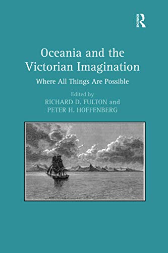 9781138249417: Oceania and the Victorian Imagination: Where All Things Are Possible