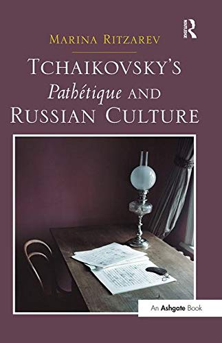 9781138250345: Tchaikovsky's Pathétique and Russian Culture