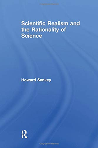9781138251823: Scientific Realism and the Rationality of Science