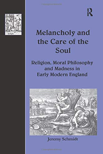 Melancholy And The Care Of The Soul:
