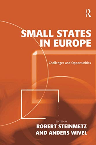 9781138253469: Small States in Europe: Challenges and Opportunities