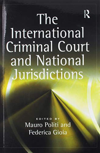 9781138254190: The International Criminal Court and National Jurisdictions