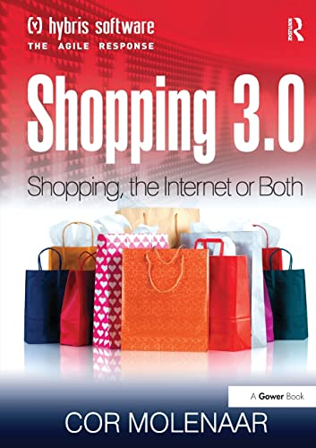 9781138255944: Shopping 3.0: Shopping, the Internet or Both?