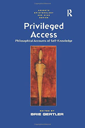 9781138258136: Privileged Access: Philosophical Accounts of Self-Knowledge