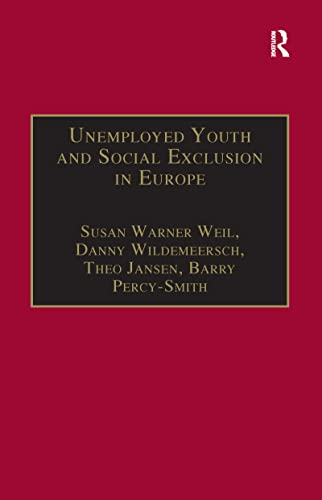 9781138258976: Unemployed Youth and Social Exclusion in Europe: Learning for Inclusion?