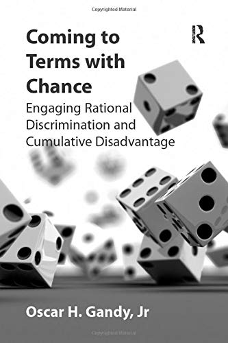 9781138260474: Coming to Terms with Chance: Engaging Rational Discrimination and Cumulative Disadvantage