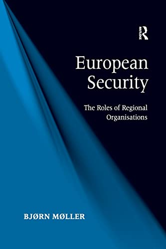 9781138261808: European Security: The Roles of Regional Organisations