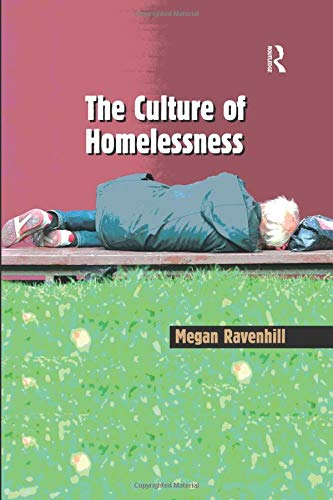9781138262393: The Culture of Homelessness
