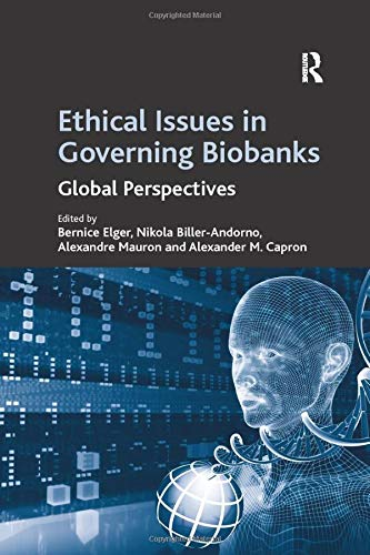 9781138262447: Ethical Issues in Governing Biobanks: Global Perspectives