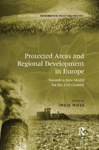 9781138262621: Protected Areas and Regional Development in Europe: Towards a New Model for the 21st Century
