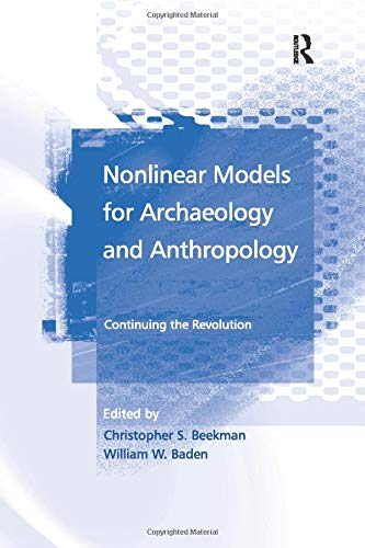 9781138266704: Nonlinear Models for Archaeology and Anthropology: Continuing the Revolution