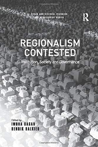9781138266742: Regionalism Contested: Institution, Society and Governance (Urban and Regional Planning and Development Series)