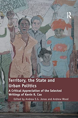 Territory, the State and Urban Politics: Andrew Wood, Andrew