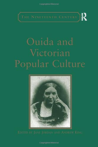 9781138268241: Ouida and Victorian Popular Culture (Nineteenth Century)