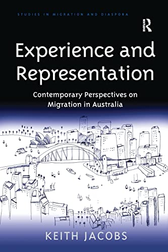 9781138269217: Experience and Representation: Contemporary Perspectives on Migration in Australia (Studies in Migration and Diaspora)