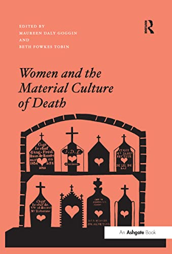 9781138269521: Women and the Material Culture of Death