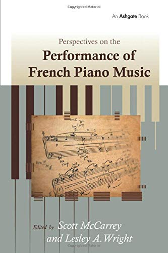 9781138269699: Perspectives on the Performance of French Piano Music