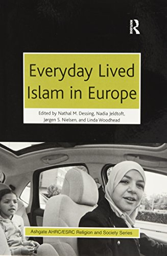 9781138270015: Everyday Lived Islam in Europe (AHRC/ESRC Religion and Society Series)