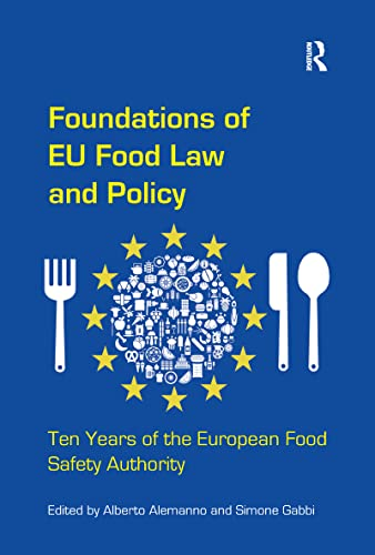 9781138270022: Foundations of EU Food Law and Policy: Ten Years of the European Food Safety Authority