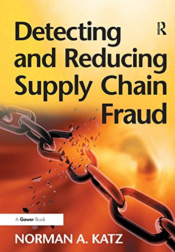 9781138270060: Detecting and Reducing Supply Chain Fraud