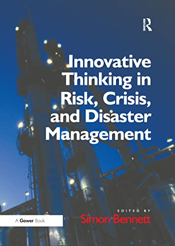 9781138270541: Innovative Thinking in Risk, Crisis, and Disaster Management
