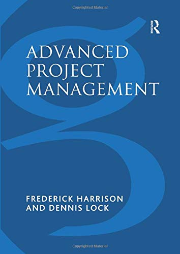 9781138270633: Advanced Project Management: A Structured Approach