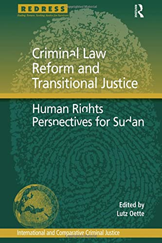 9781138272231: Criminal Law Reform and Transitional Justice: Human Rights Perspectives for Sudan (International and Comparative Criminal Justice)