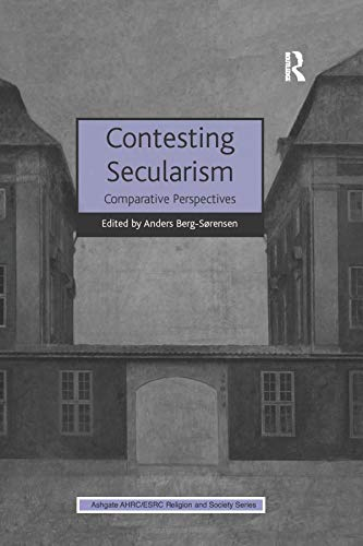 9781138274082: Contesting Secularism: Comparative Perspectives (AHRC/ESRC Religion and Society Series)