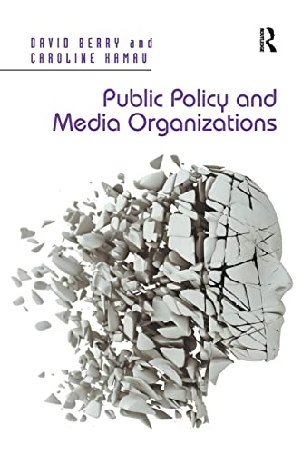 9781138274907: Public Policy and Media Organizations