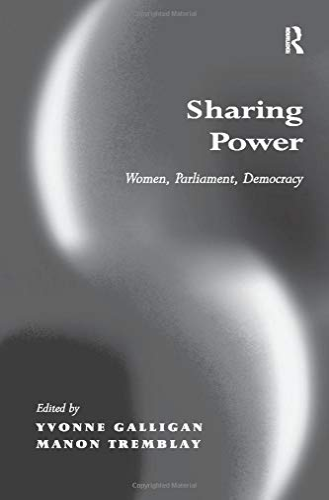 9781138276437: Sharing Power: Women, Parliament, Democracy