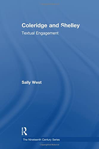 9781138278301: Coleridge and Shelley: Textual Engagement
