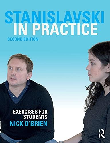 9781138280755: Stanislavski in Practice: Exercises for Students