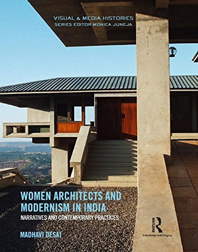 9781138281424: Women Architects and Modernism in India: Narratives and Contemporary Practices