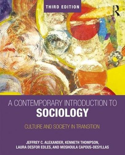 9781138282049: A Contemporary Introduction to Sociology: Culture and Society in Transition